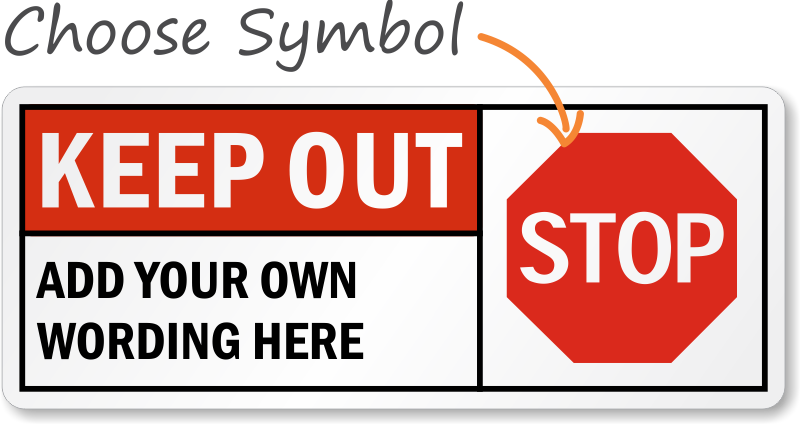 Customized Keep Out Signs Custom Security Signs Sku S 3247
