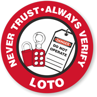 LOTO Never Trust Always Verify Lockout Hard Hat Decals