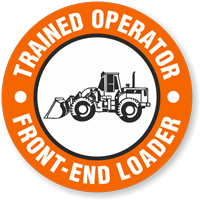 Trained Operator Front-End Loader Hard Hat Decals