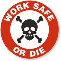Work Safe Or Die Hard Hat Decals