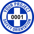 Safety Orientation Project Custom Hard Hat Decal