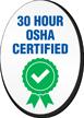 30 Hour OSHA Certified Hard Hat Decals