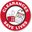 Clearances Save Lives Lockout Hard Hat Decals