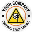 Confined Space Trained Your Text Custom Hard Hat Decal
