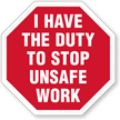 I Have The Duty To Stop Unsafe Work Hard Hat Decals
