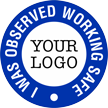 I Was Observed Working Safe Custom Hard Hat Decal