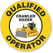 Qualified Operator Crawler Dozer Hard Hat Decals