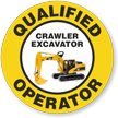 Qualified Operator Crawler Excavator Hard Hat Decals