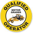 Qualified Operator Motor Grader Hard Hat Decals