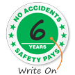 No Accidents Years Safety Pays Label